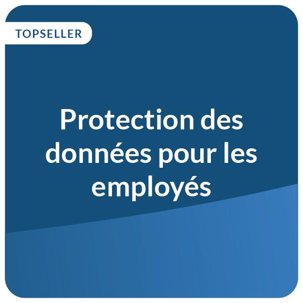 Protection des donnees pour les employes
