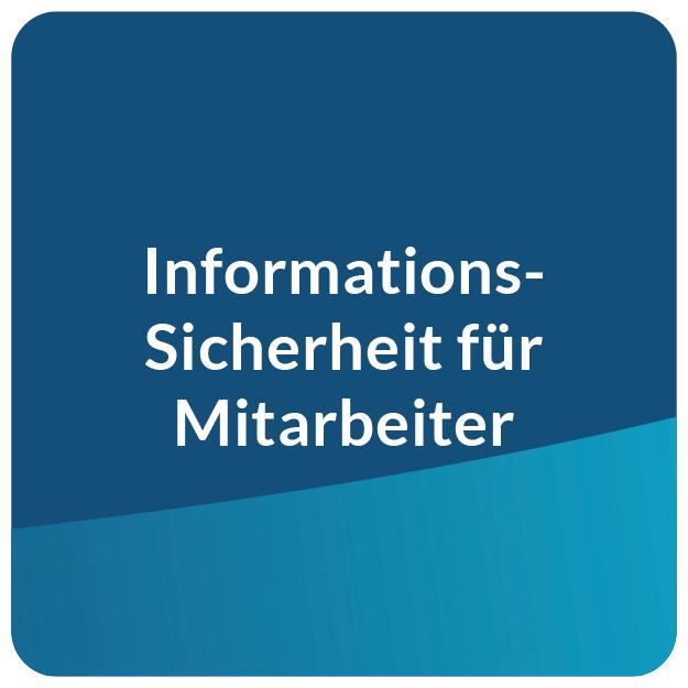 E-Learning Informationssicherheit für Mitarbeiter