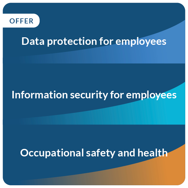 Bundle deal: Data protection, Information security and Occupational safety and health