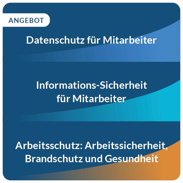 E-Learning Datenschutz, Informationssicherheit, Arbeitsschutz