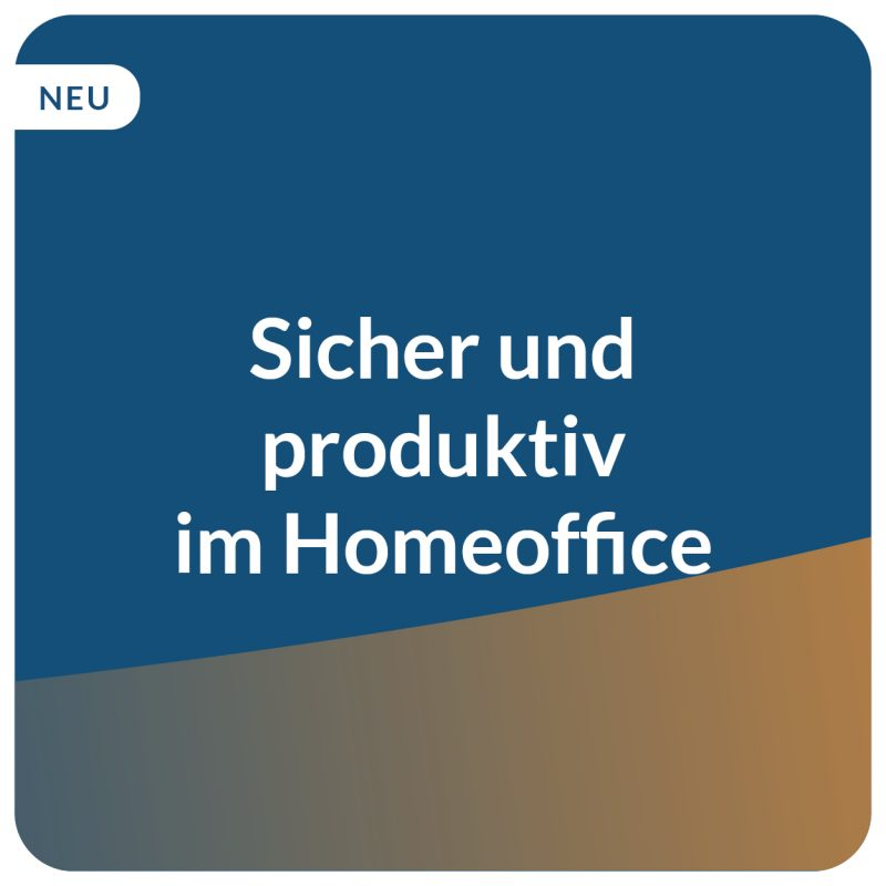 E-Learning Homeoffice arbeiten